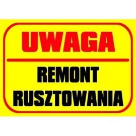 UWAGA REMONT RUSZTOWANIA
