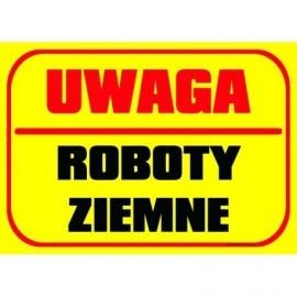 UWAGA ROBOTY ZIEMNE